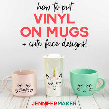 How to Put Vinyl on Mugs + Cute Designs & a Unicorn! - Jennifer Maker
